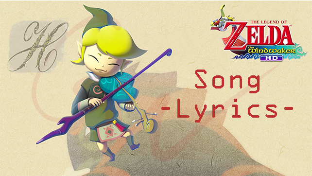 Zelda: Wind Waker Song – Lyrics